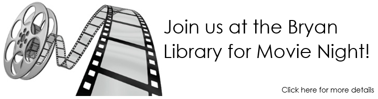 Movie Night at Bryan Library