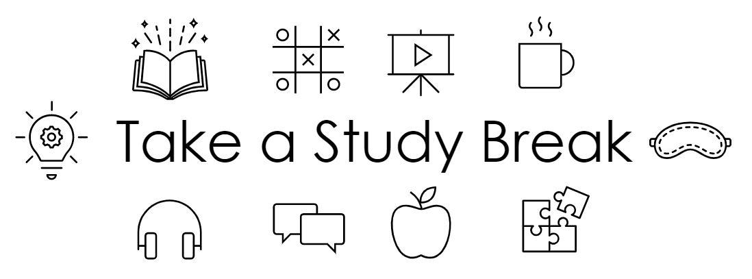 take a study break